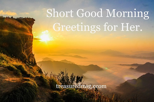 Good morning greetings for her