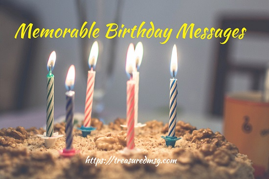 Memorable Birthday Messages