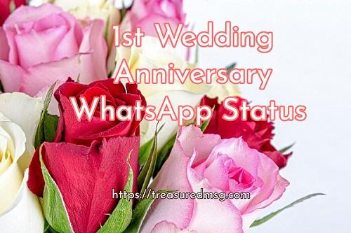 1st Wedding Anniversary WhatsApp Status