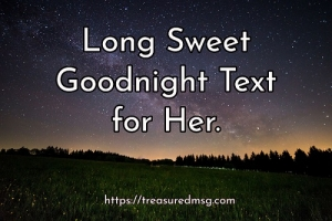 Long Sweet Goodnight Text for Her