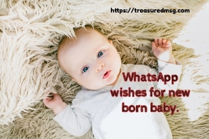 WhatsApp wishes for new born baby