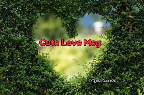 Cute Love Msg