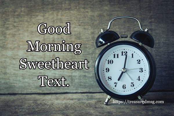 Good Morning Sweetheart Text