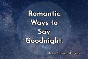 Romantic Ways to Say Goodnight
